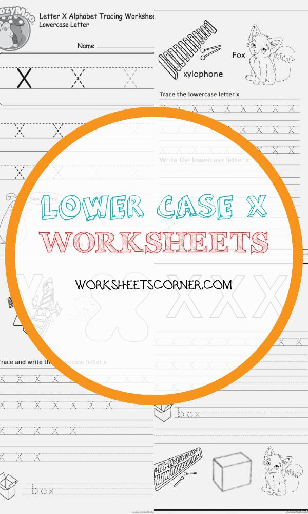 Lower Case X Worksheets