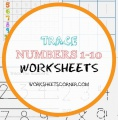 Trace Numbers 1-10 Worksheets